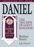 Daniel: The Triumph of God's Kingdom (Preaching the Word) (Preaching the Word)
