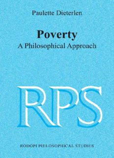 Poverty: A Philosophical Approach (Rodopi Philosophical Studies 6) (Rodopi Philosophical Studies)