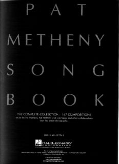 Page 1 THE COMPLETE COLLECTION.—167 COMPOSITIONS Music by Pat Metheny, Pat ...
