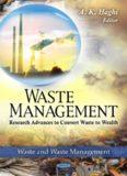 Waste Management: Research Advances to Convert Waste to Wealth (Waste and Waste Management)
