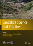Landslide Science and Practice: Volume 1: Landslide Inventory and Susceptibility and Hazard Zoning