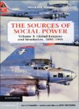 The Sources of Social Power, Volume 3: Global Empires and Revolution, 1890–1945