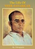 Life of Barrister Savarkar by Chitragupta [924k] - Veer Savarkar