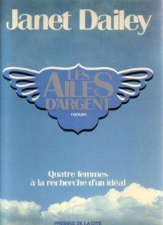Les ailes d'argent de Janet Dailey