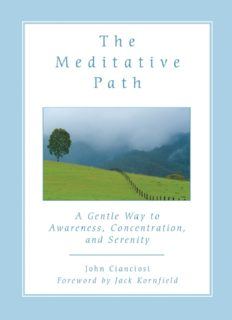 The Meditative Path: A Gentle Way to Awareness, Concentration and Serenity