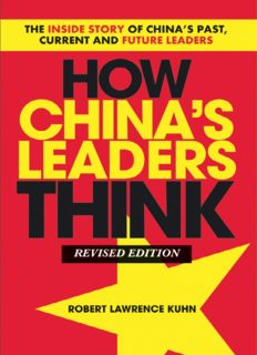 How China's Leaders Think, Revised Paperback: The Inside Story of China's Past, Current and Future Leaders