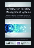 Information Security Management Systems : A Novel Framework and Software As a Tool for Compliance with Information Security Standard