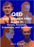 QED And The Men Who Made It: Dyson, Feynman, Schwinger And Tomonaga