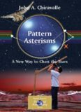 Pattern Asterisms: A New Way to Chart the Stars (Patrick Moore's Practical Astronomy Series)