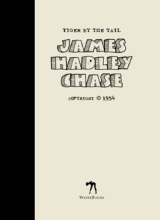 James Hadley Chase – Tiger By The Tail
