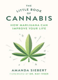 The little book of cannabis : how marijuana can improve your life