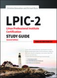 LPIC-2 Linux Professional Institute Certification Study Guide Exam 201 and Exam 202, Second Edition, 2016