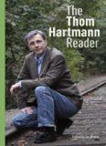 The Thom Hartmann Reader (Bk Currents)