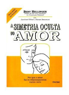 A Simetria Oculta do Amor – Bert Hellinger