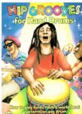 Hip Grooves for Hand Drums: How to Play Funk, Rock & World-Beat Patterns on Any Drum