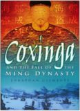 Coxinga and the fall of the Ming Dynasty : the pirate king of the Ming Dynasty