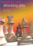 Starting Out: Attacking Play (Starting Out - Everyman Chess)