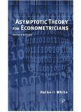 Asymptotic Theory for Econometricians: Revised Edition (Economic Theory, Econometrics, and Mathematical Economics) (Economic Theory, Econometrics, & Mathematical Economics)