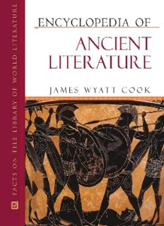 Encyclopedia of Ancient Literature (Facts on File Library of World Literature)