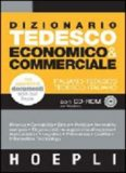 Dizionario tedesco di economia & finanza. Tedesco-italiano. Italiano-tedesco