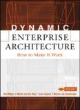 Dynamic Enterprise Architecture How to Make It Work Roel Wagter Martin van den Berg Joost ...