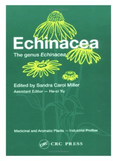 Echinacea: The genus Echinacea (Medicinal and Aromatic Plants - Industrial Profiles)