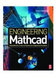 Engineering with Mathcad Using Mathcad to Create and Organize your Engineering Calculations
