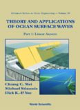 Theory and Applications of Ocean Surface Waves (Advanced Series on Ocean Engineering) (Advanced