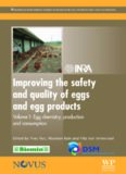 Improving the Safety and Quality of Eggs and Egg Products: Volume 1: Egg chemistry, production and consumption (Food Science, Technology and Nutrition)