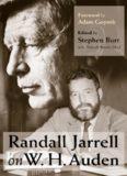 Randall Jarrell on W. H. Auden (A Columbia University Publication)