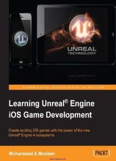 Learning Unreal Engine iOS Game Development: Create exciting iOS games with the power of the new Unreal Engine 4 subsystems