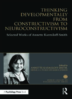Thinking Developmentally from Constructivism to Neuroconstructivism: Selected Works of Annette Karmiloff-Smith