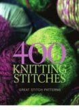 400 Knitting Stitches  Great Stitch Patterns