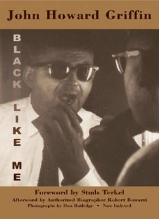 Black like me : the definitive Griffin estate edition, corrected from original manuscripts