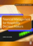 Financial Management for Hospitality Decision Makers (Hospitality, Leisure and Tourism)