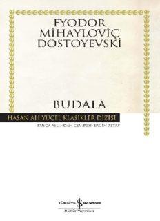Budala (İş Bankası) - Fyodor Mihailoviç Dostoyevski