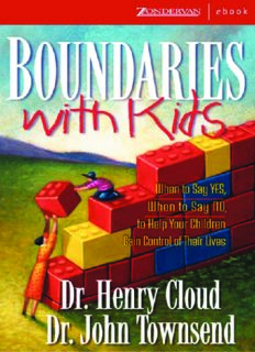 Boundaries With Kids: When To Say Yes, How To Say No