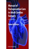 Manual of Perioperative Care in Adult Cardiac Surgery,Fifth Edition