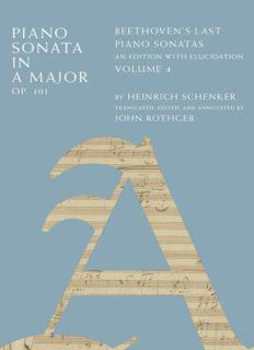 Piano Sonata in A Major, Op. 101: Beethoven's Last Piano Sonatas, An Edition with Elucidation, Volume 4