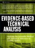 Evidence-Based Technical Analysis: Applying the Scientific Method and Statistical Inference