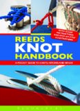 Reeds knot handbook : a pocket guide to knots, hitches and bends