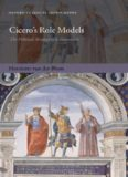 Cicero's Role Models: The Political Strategy of a Newcomer (Oxford Classical Monographs)