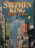 Ateş Yolu - Stephen King
