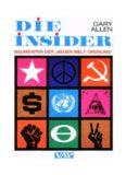 Die Insider - Baumeister der neuen Welt-Ordnung (1971).