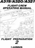 Airbus A318/A319/A320/A321. Flight Crew Operating Manual. Part 2 – Flight Preparation