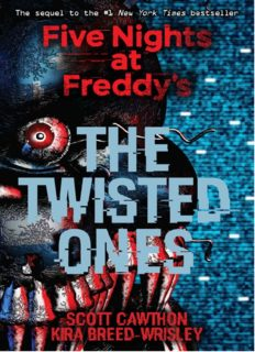 Five Nights At Freddys - The Twisted Ones