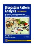 Bloodstain Pattern Analysis with an Introduction to Crime Scene Reconstruction (Practical Aspects of Criminal and Forensic Investigations)