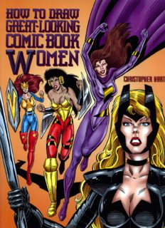 How to Draw Great-Looking Comic Book Women (Christopher Hart Titles)