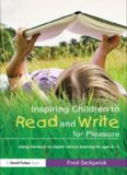 Inspiring Children to Read and Write for Pleasure: Using Literature to Inspire Literacy learning
