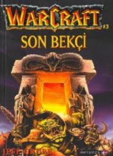 Warcraft III Son Bekçi - Jeff Grubb